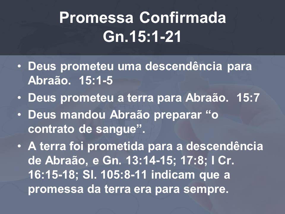 Promessa Confirmada Gn.15:1-21