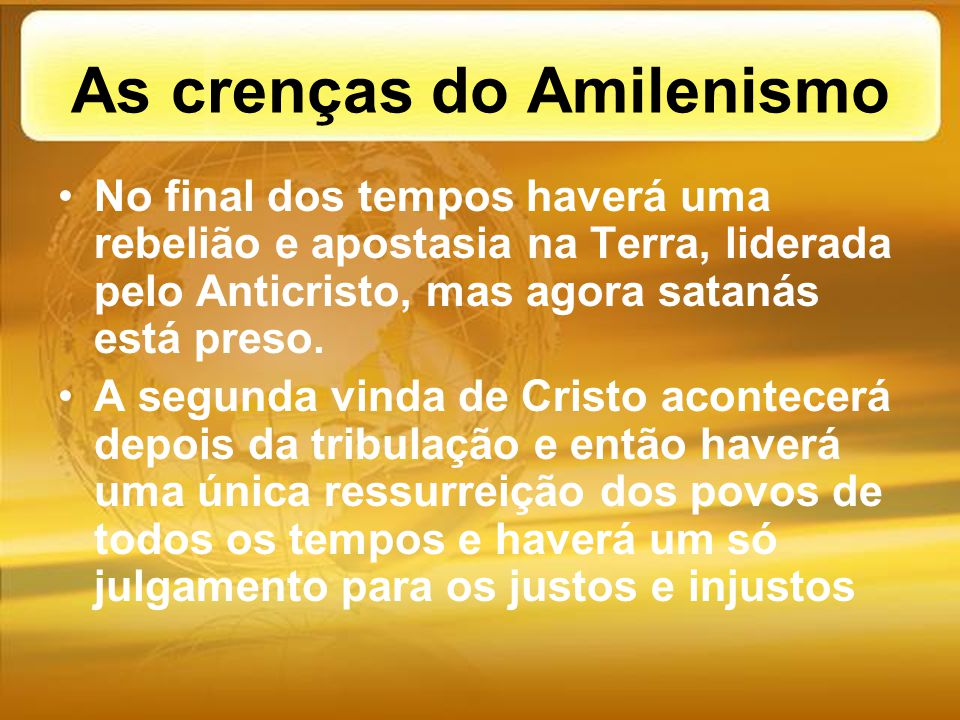 As crenças do Amilenismo