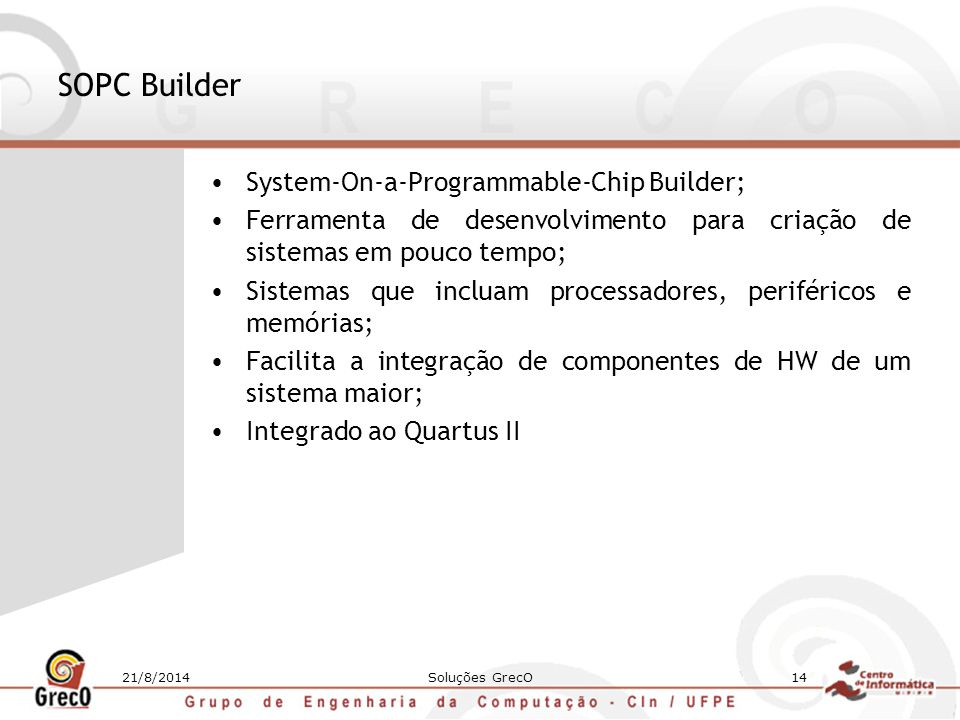SOPC Builder System-On-a-Programmable-Chip Builder;