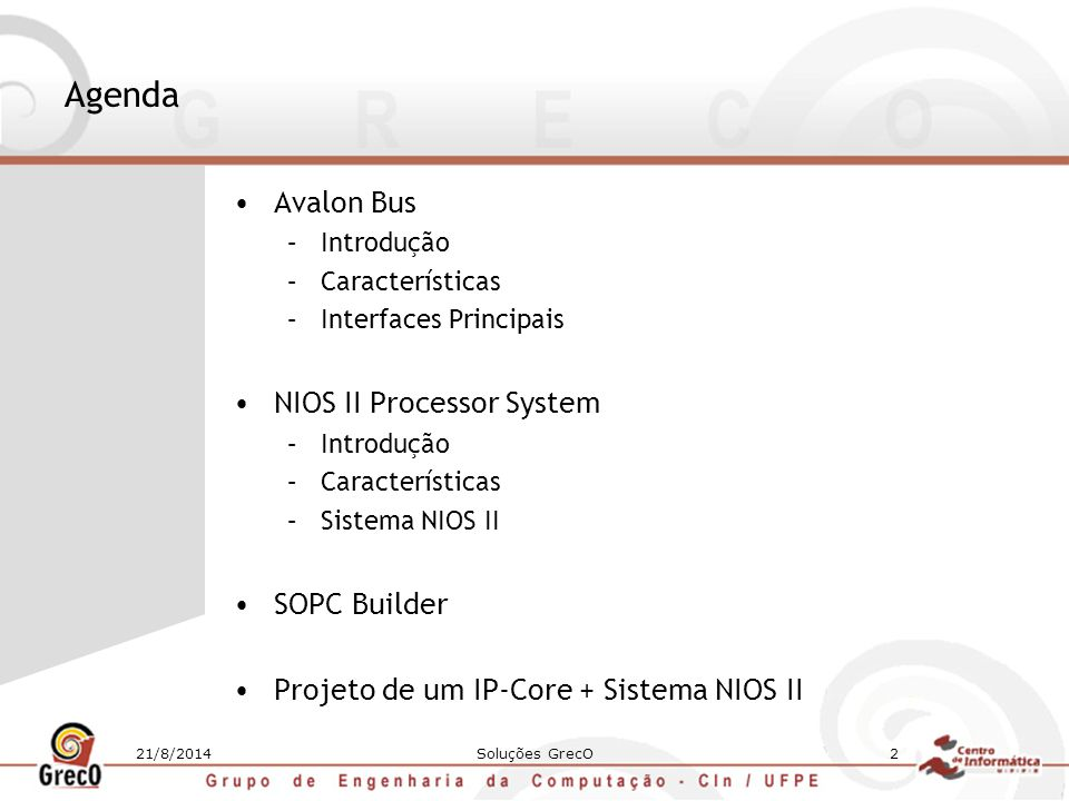 Agenda Avalon Bus NIOS II Processor System SOPC Builder