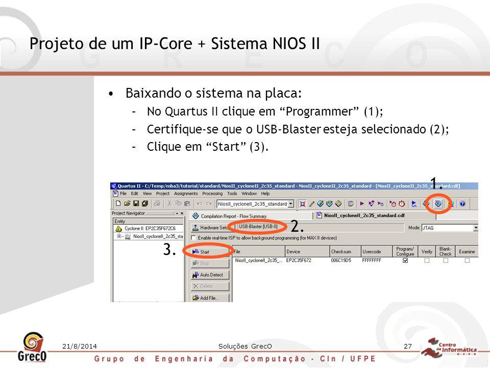 Projeto de um IP-Core + Sistema NIOS II