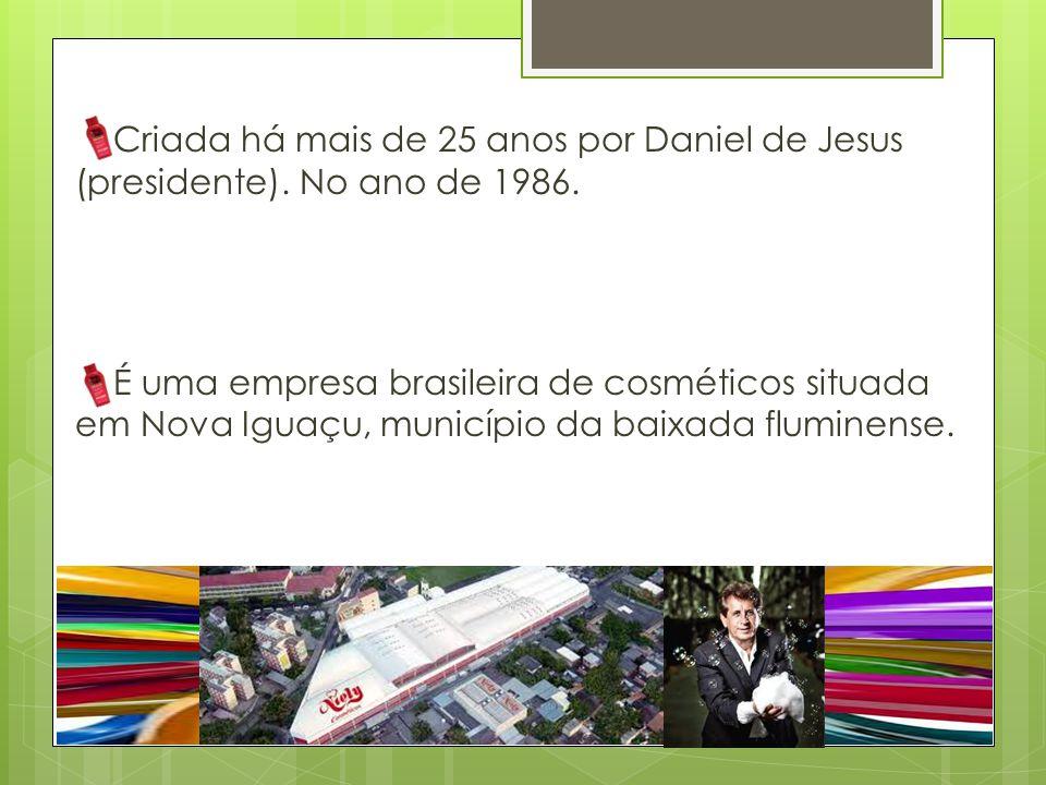 Criada há mais de 25 anos por Daniel de Jesus (presidente)