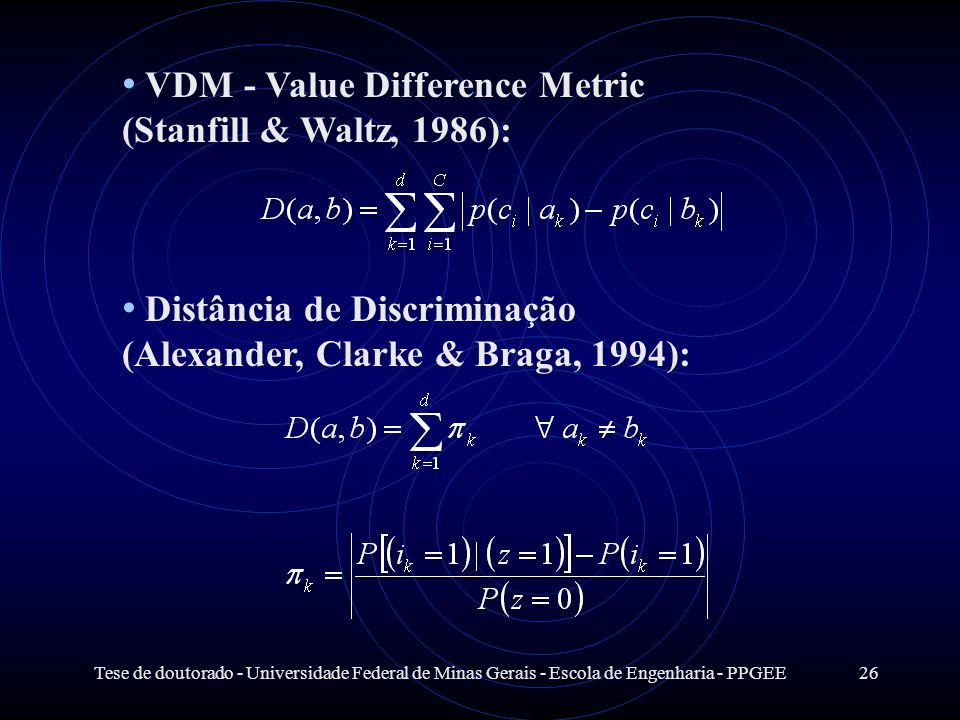 VDM - Value Difference Metric (Stanfill & Waltz, 1986):