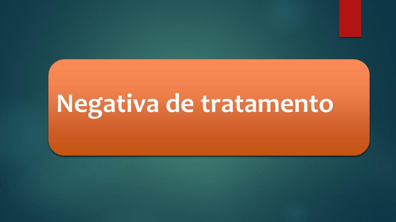 Negativa de tratamento