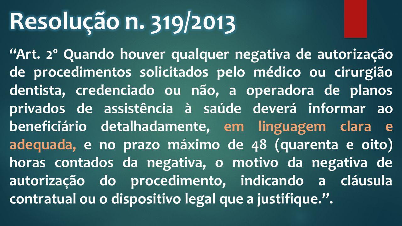 Resolução n. 319/2013