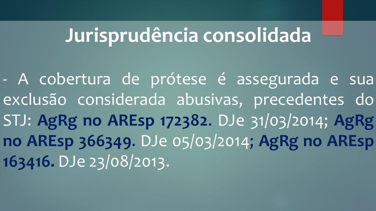 Jurisprudência consolidada