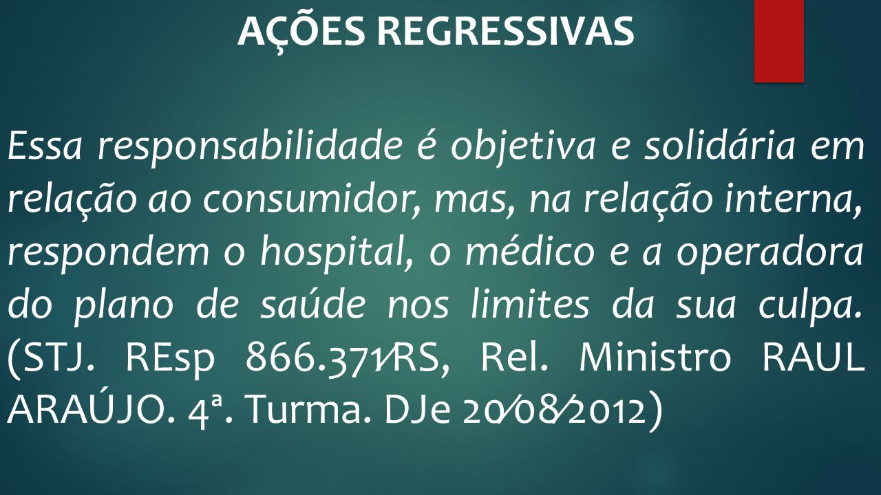 AÇÕES REGRESSIVAS