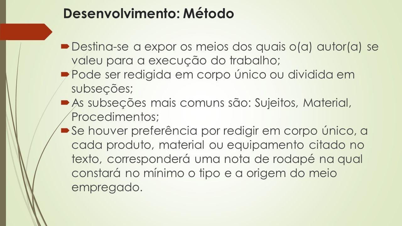 Desenvolvimento: Método