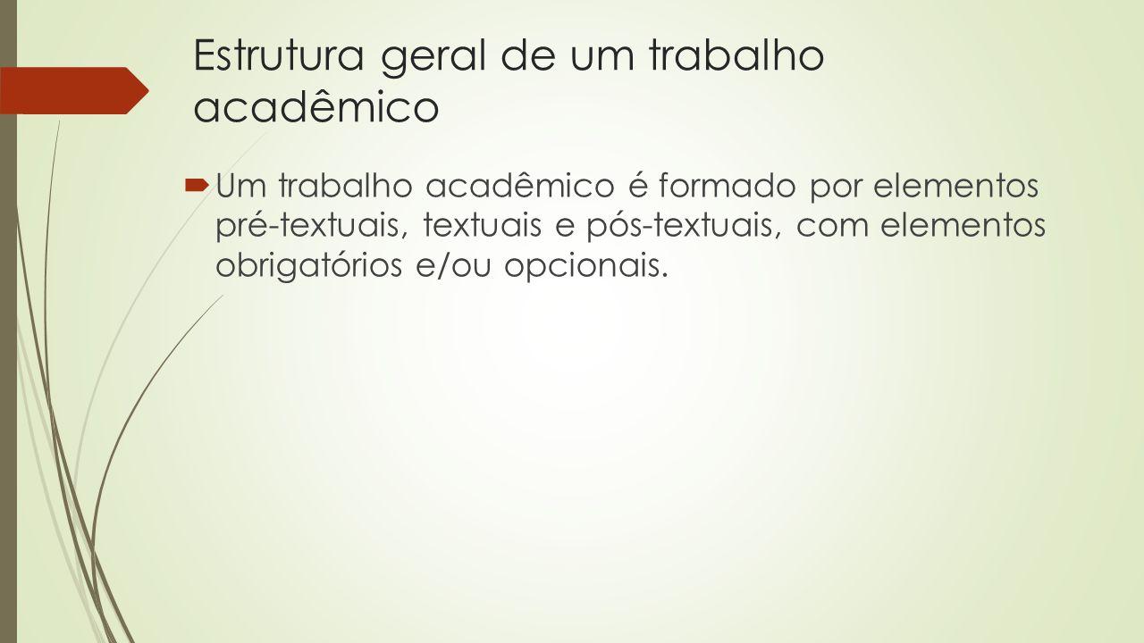 Estrutura geral de um trabalho acadêmico