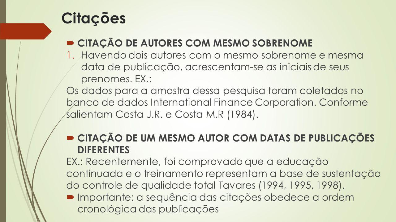 Citações CITAÇÃO DE AUTORES COM MESMO SOBRENOME