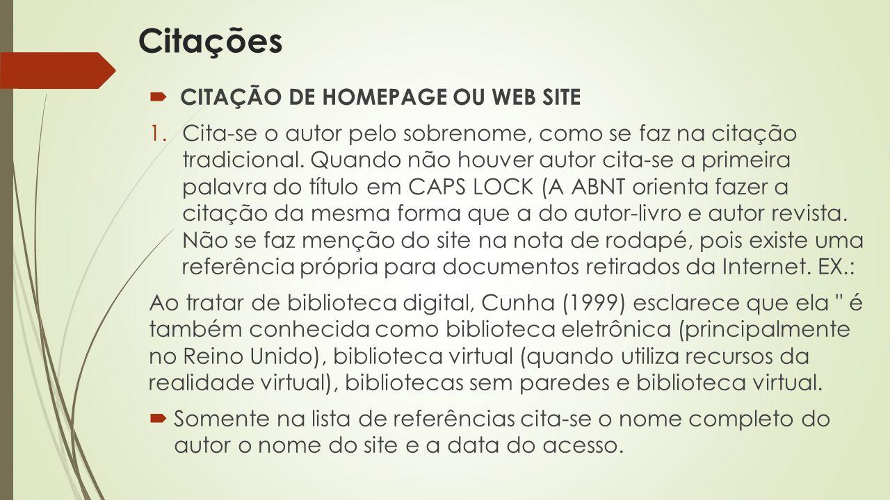 Citações CITAÇÃO DE HOMEPAGE OU WEB SITE