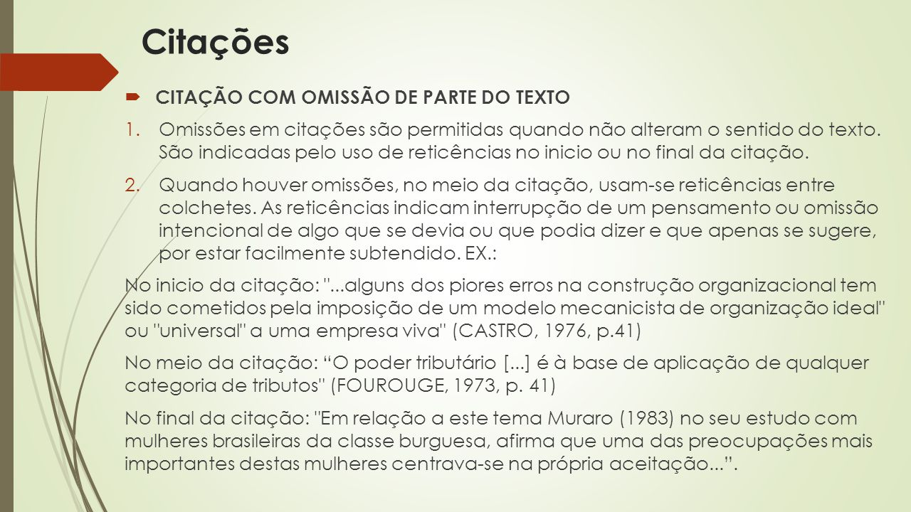 Citações CITAÇÃO COM OMISSÃO DE PARTE DO TEXTO