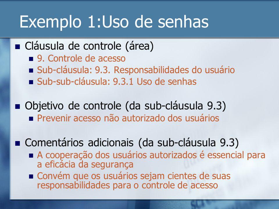 Exemplo 1:Uso de senhas Cláusula de controle (área)