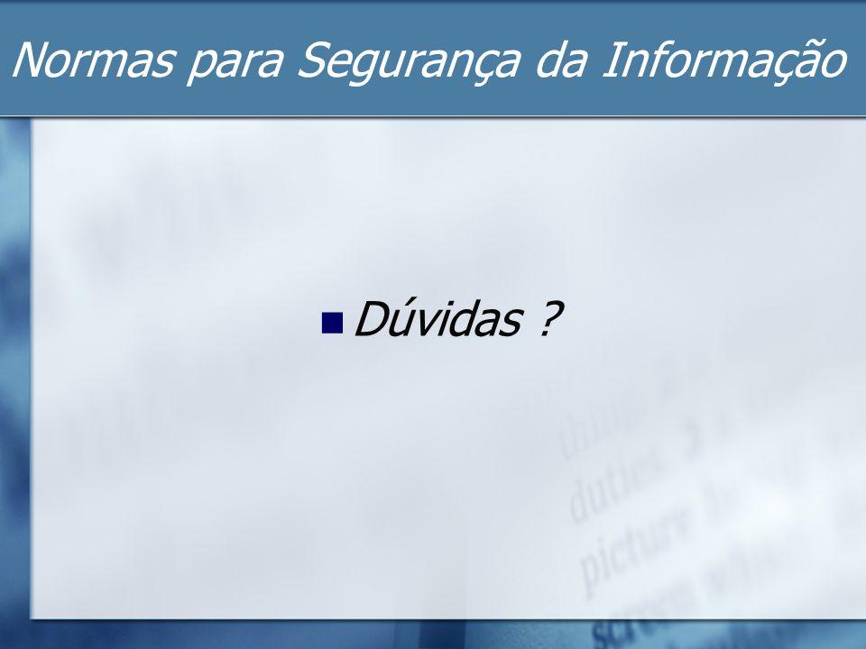 Normas para Segurança da Informação