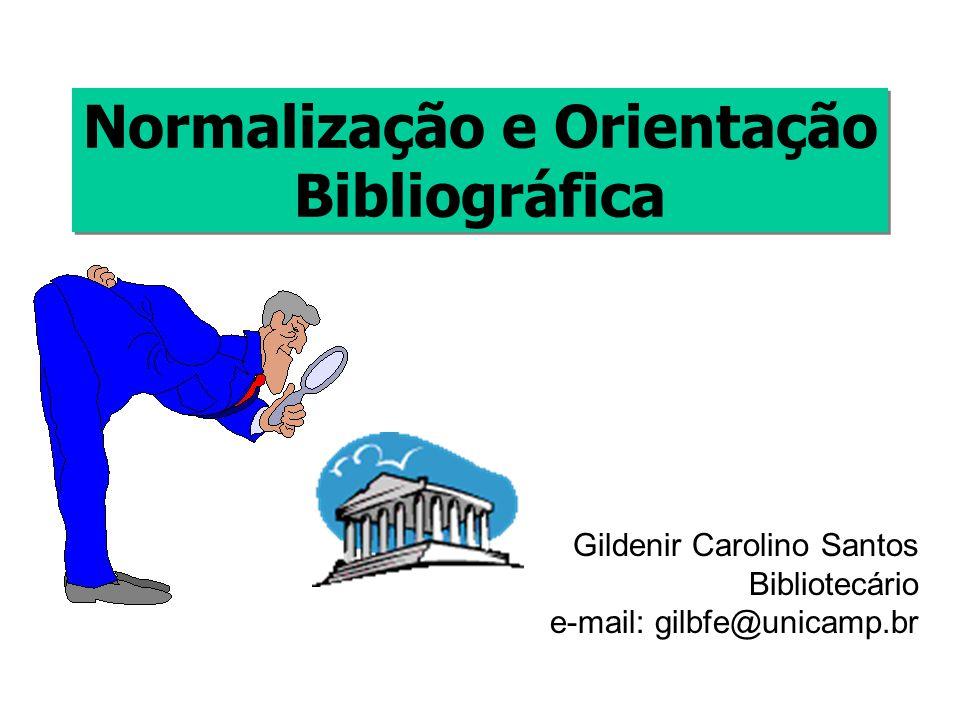 Normalização e Orientação Bibliográfica