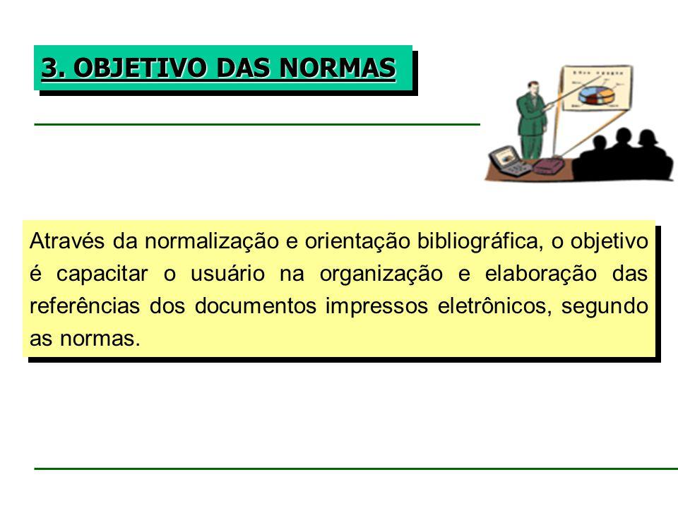3. OBJETIVO DAS NORMAS
