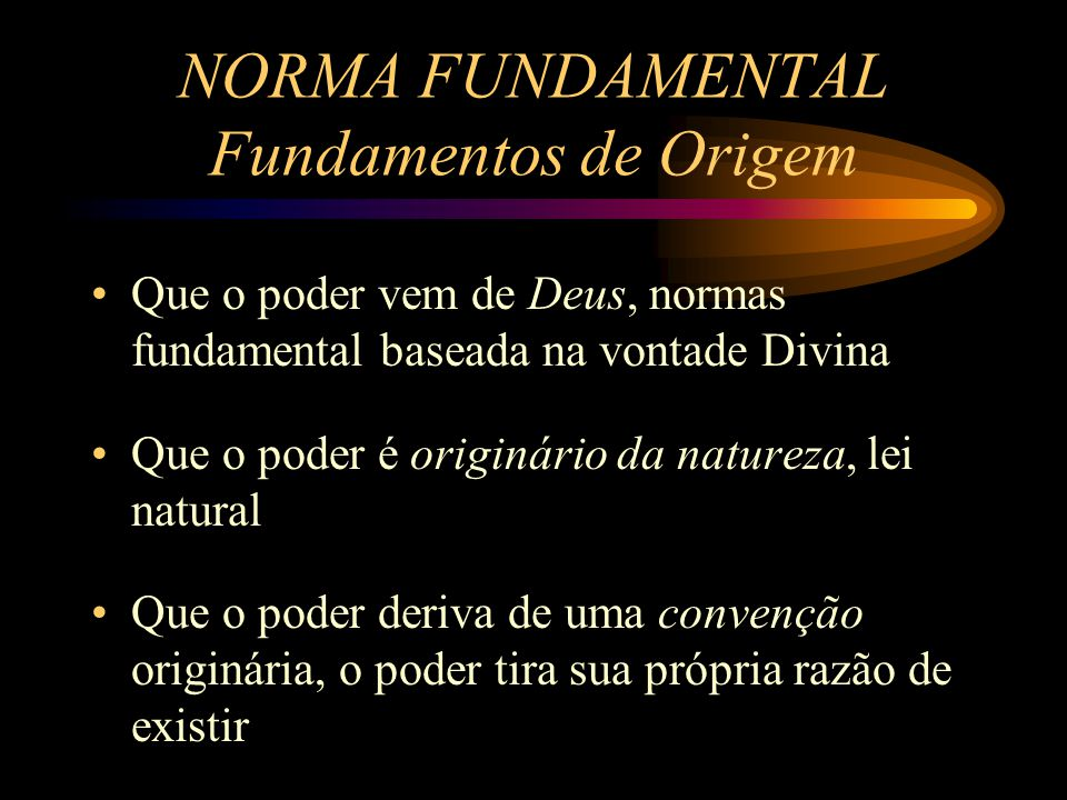 NORMA FUNDAMENTAL Fundamentos de Origem