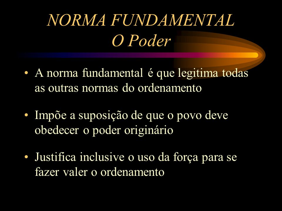 NORMA FUNDAMENTAL O Poder
