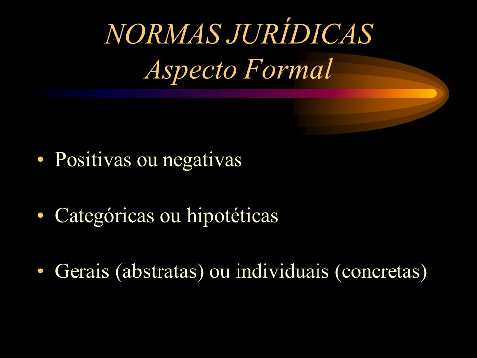 NORMAS JURÍDICAS Aspecto Formal
