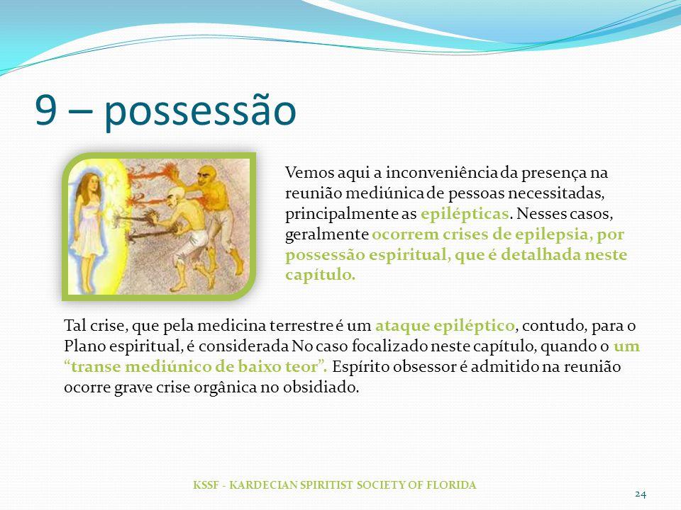 9 – possessão