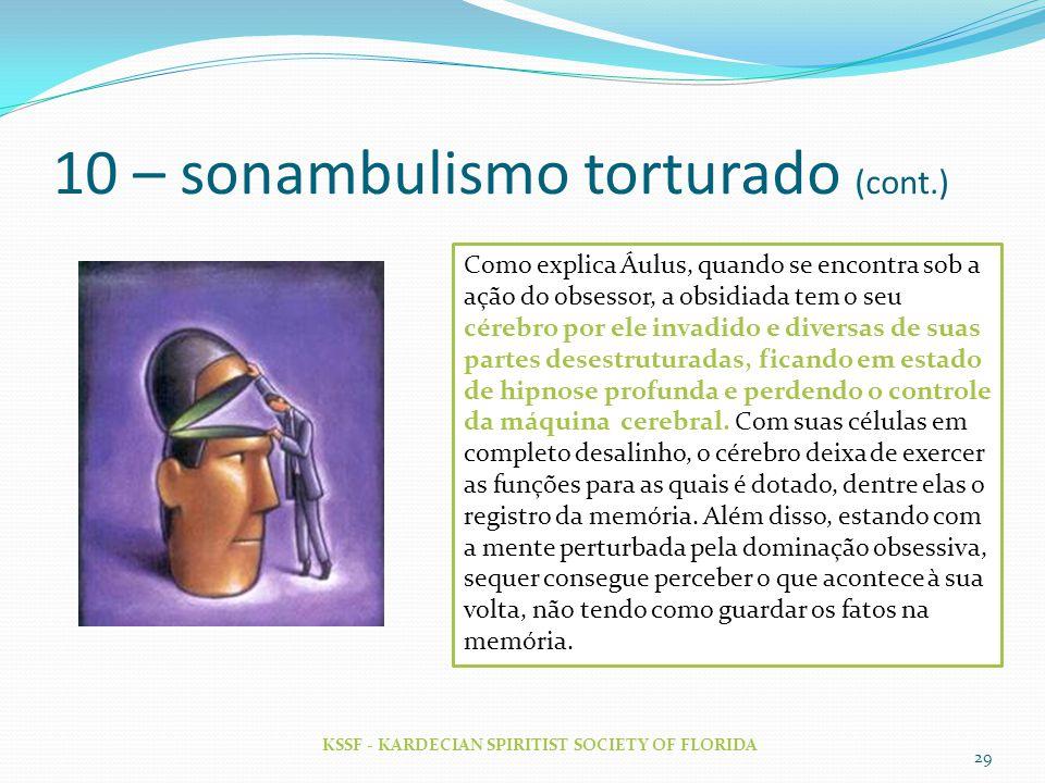 10 – sonambulismo torturado (cont.)