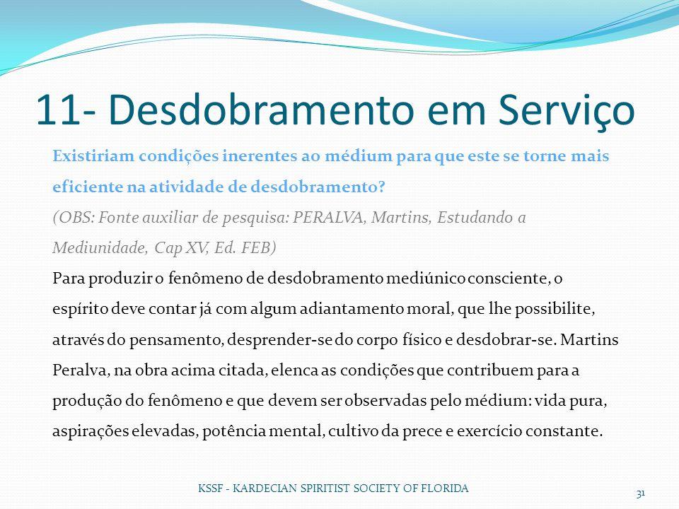 11- Desdobramento em Serviço