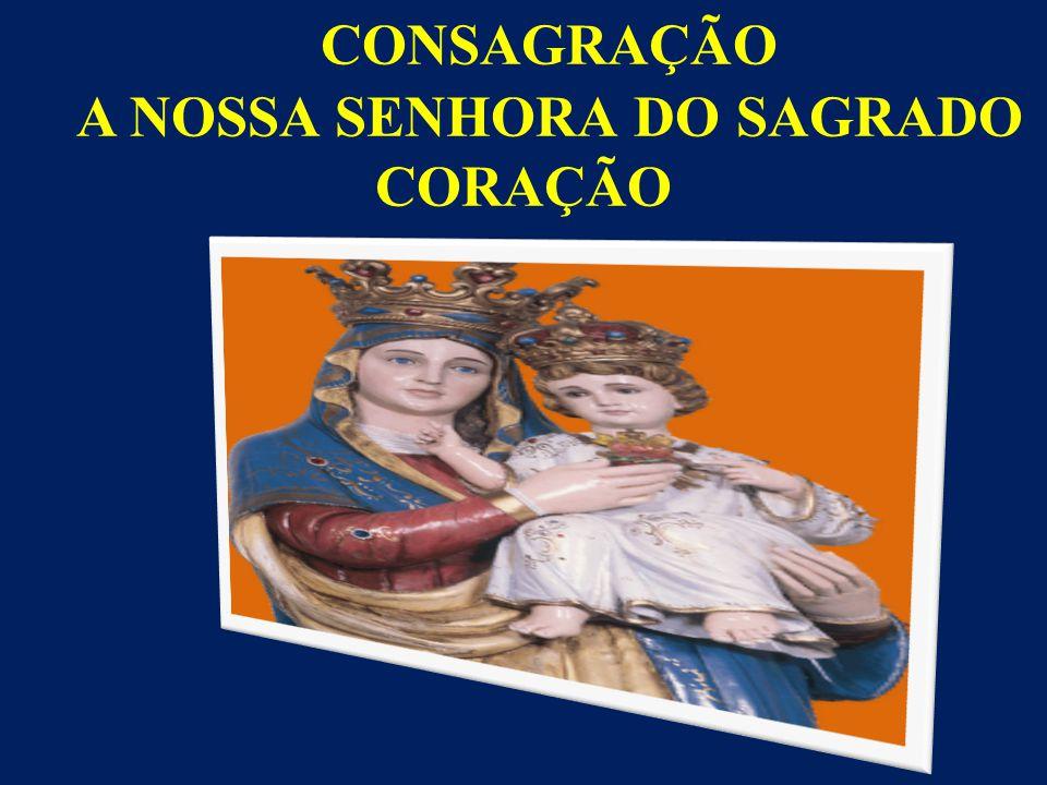 A NOSSA SENHORA DO SAGRADO CORAÇÃO