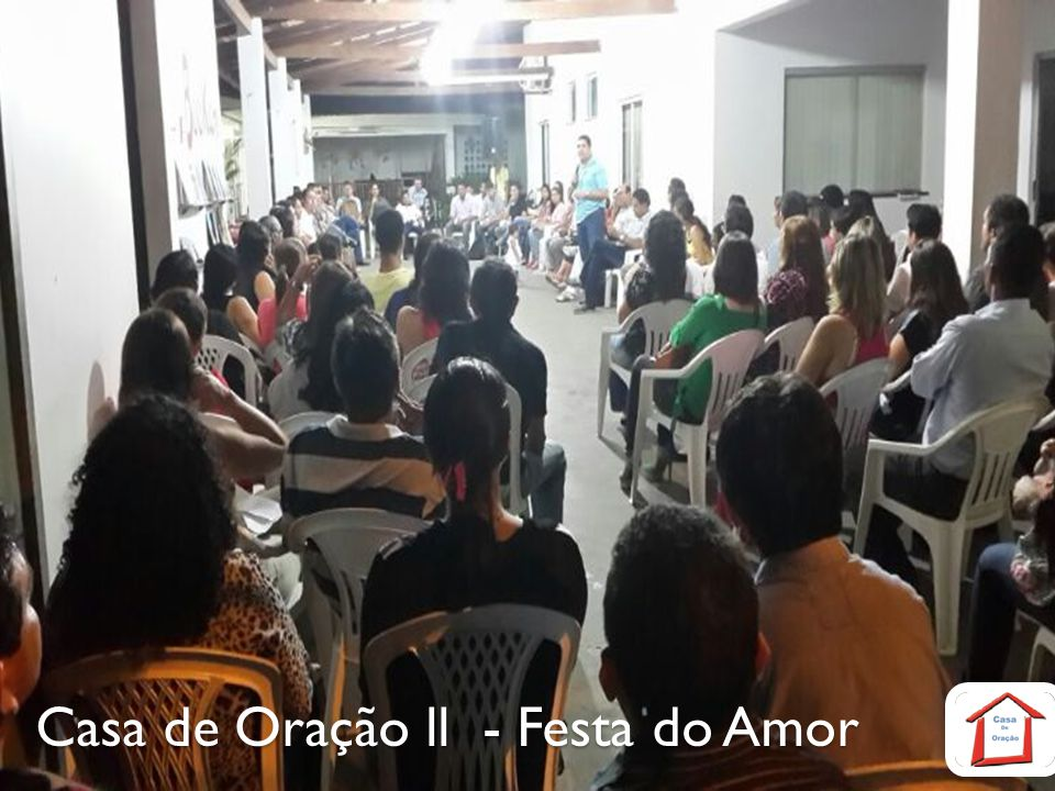 Casa de Oração ll - Festa do Amor