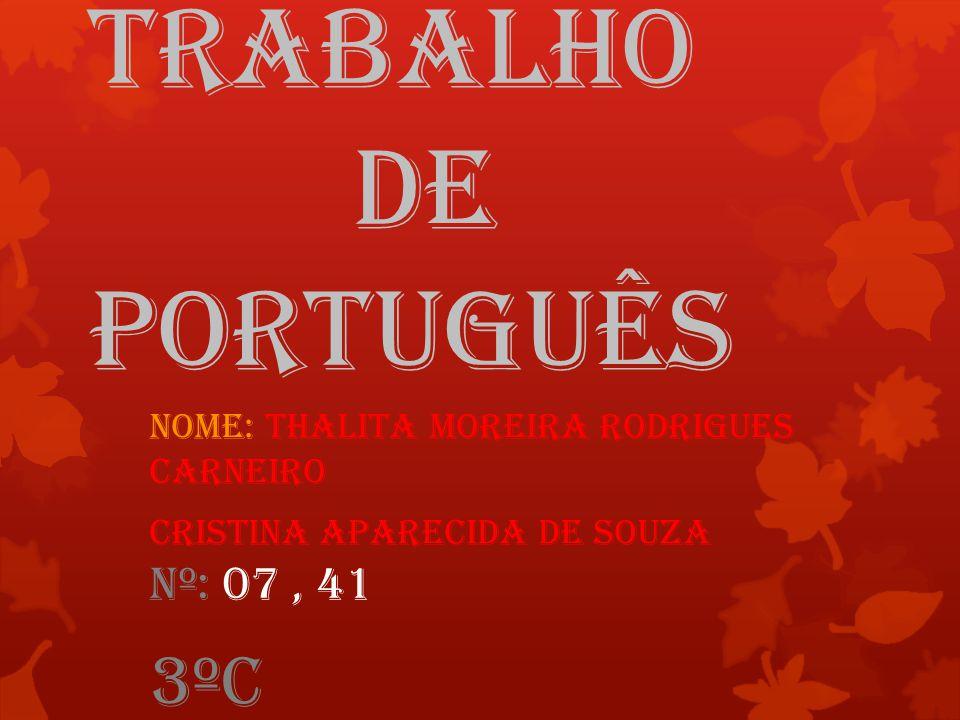 Trabalho dE PortuguÊs Insira o tex 3ºC