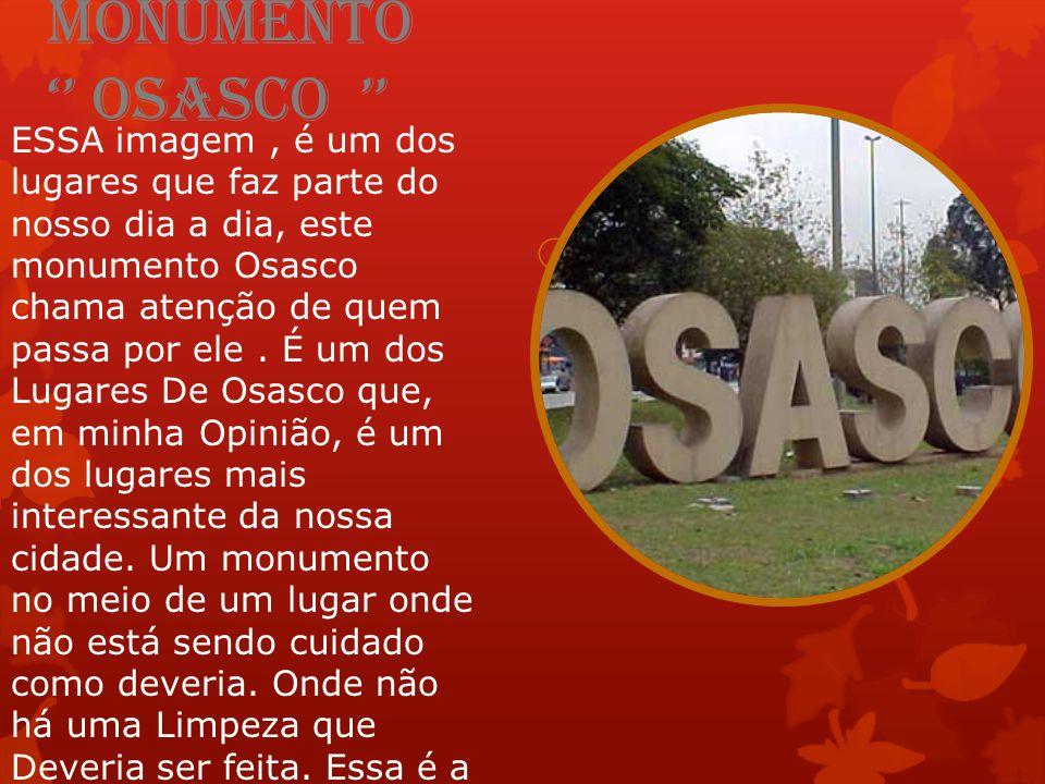 Monumento '' OSASCO ''