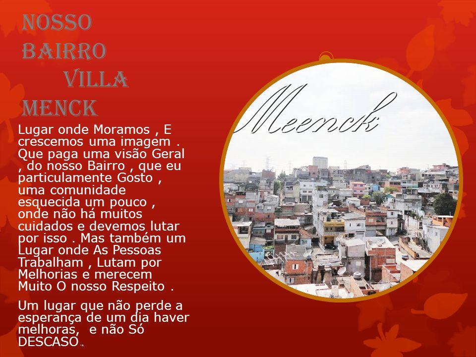 Nosso Bairro Villa Menck