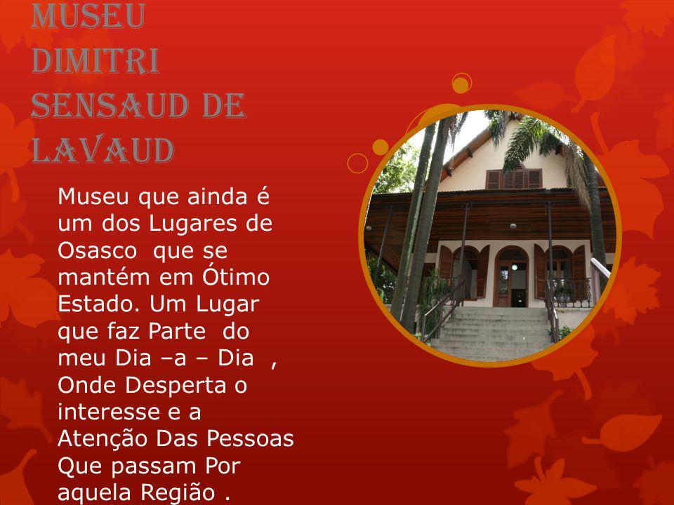 Museu Dimitri Sensaud de Lavaud