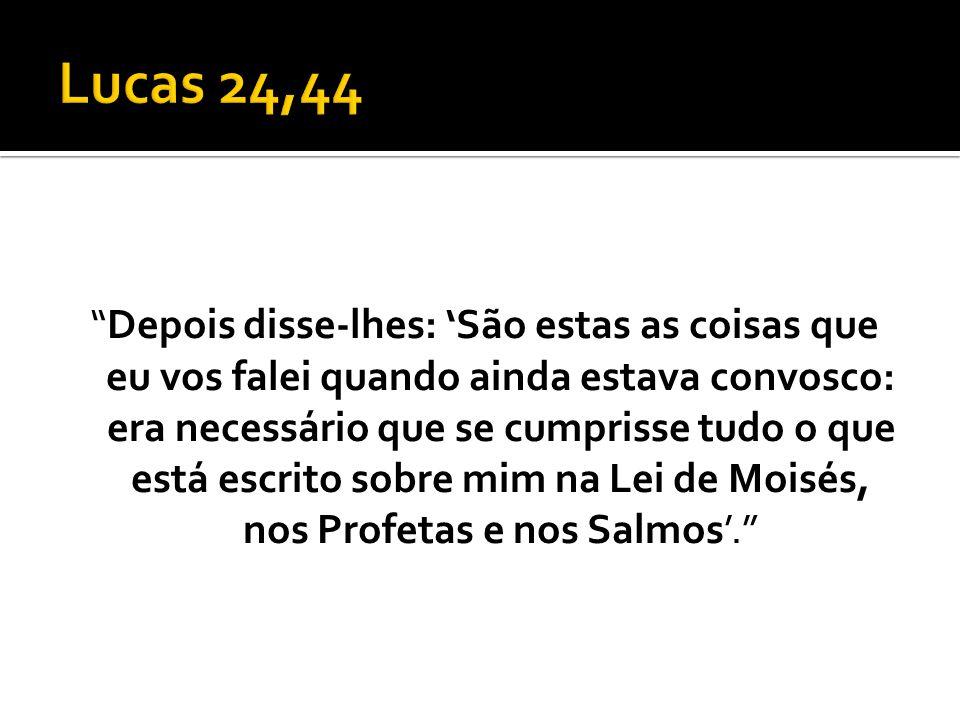 Lucas 24,44