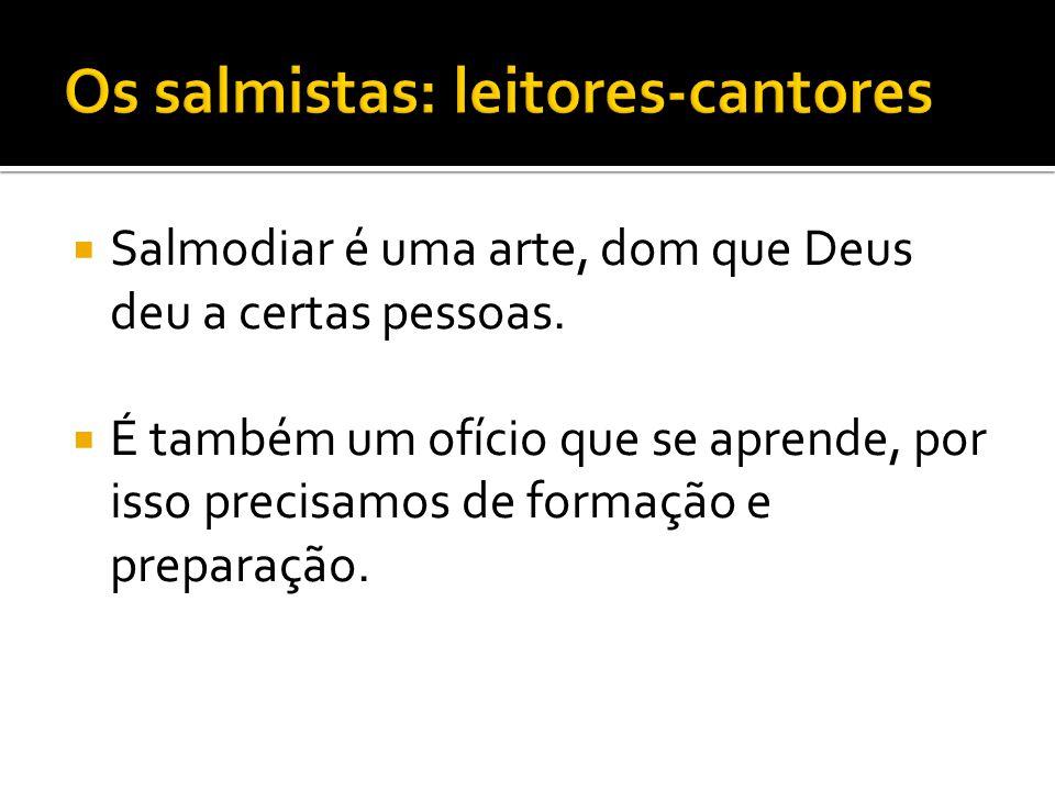 Os salmistas: leitores-cantores