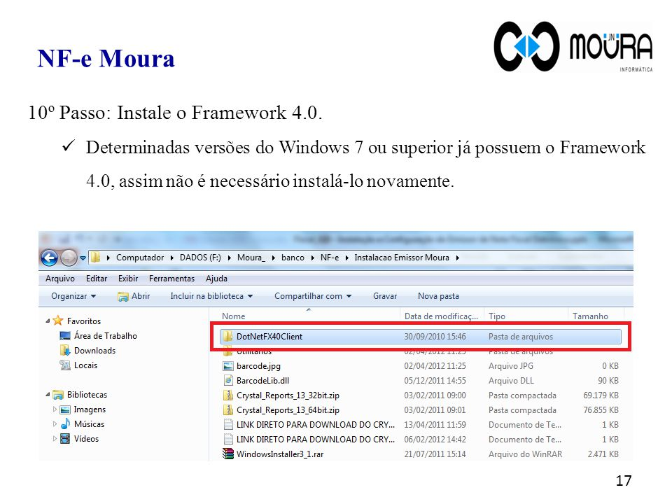 NF-e Moura 10º Passo: Instale o Framework 4.0.