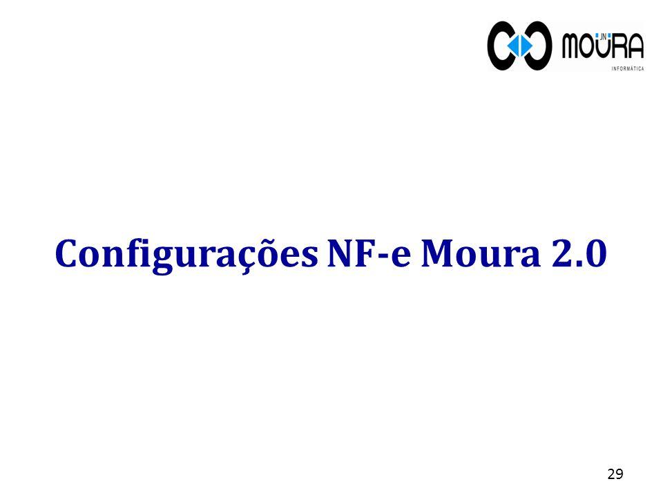 Configurações NF-e Moura 2.0