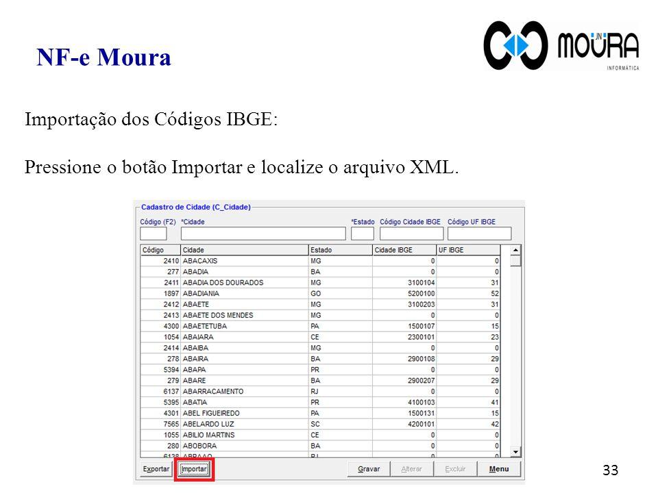NF-e Moura Importação dos Códigos IBGE: