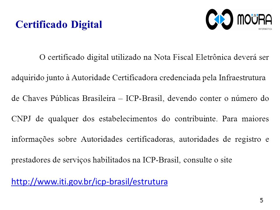 Certificado Digital http://www.iti.gov.br/icp-brasil/estrutura