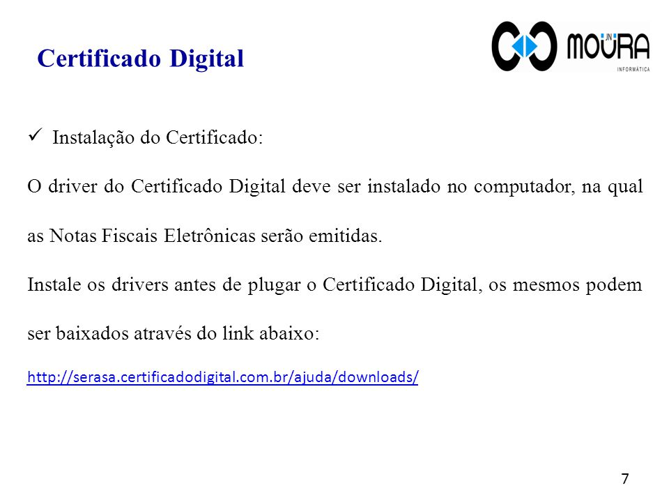 Certificado Digital Instalação do Certificado: