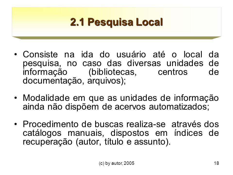 2.1 Pesquisa Local