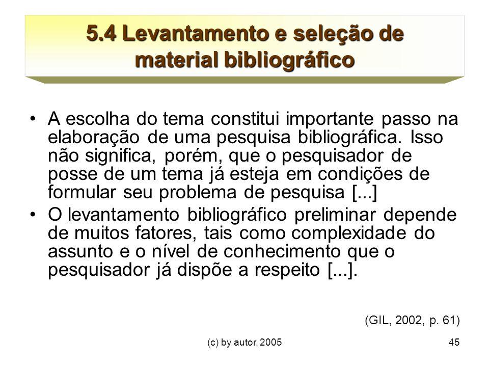 5.4 Levantamento e seleção de material bibliográfico