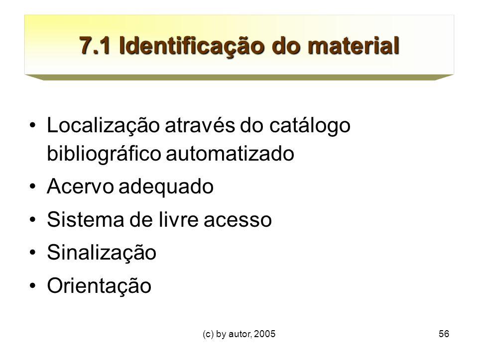 7.1 Identificação do material