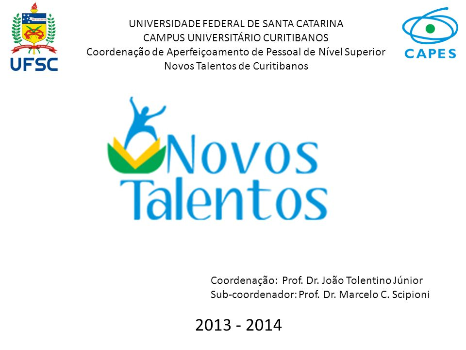 2013 - 2014 UNIVERSIDADE FEDERAL DE SANTA CATARINA