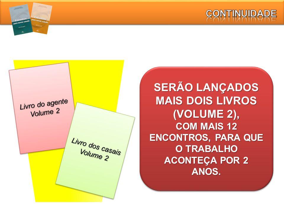 SERÃO LANÇADOS MAIS DOIS LIVROS (VOLUME 2),
