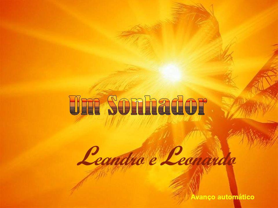 Um Sonhador Leandro e Leonardo Avanço automático