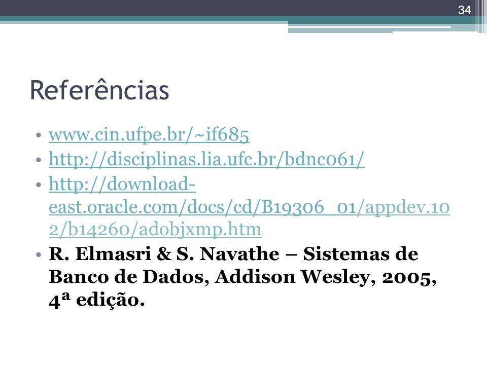 Referências www.cin.ufpe.br/~if685