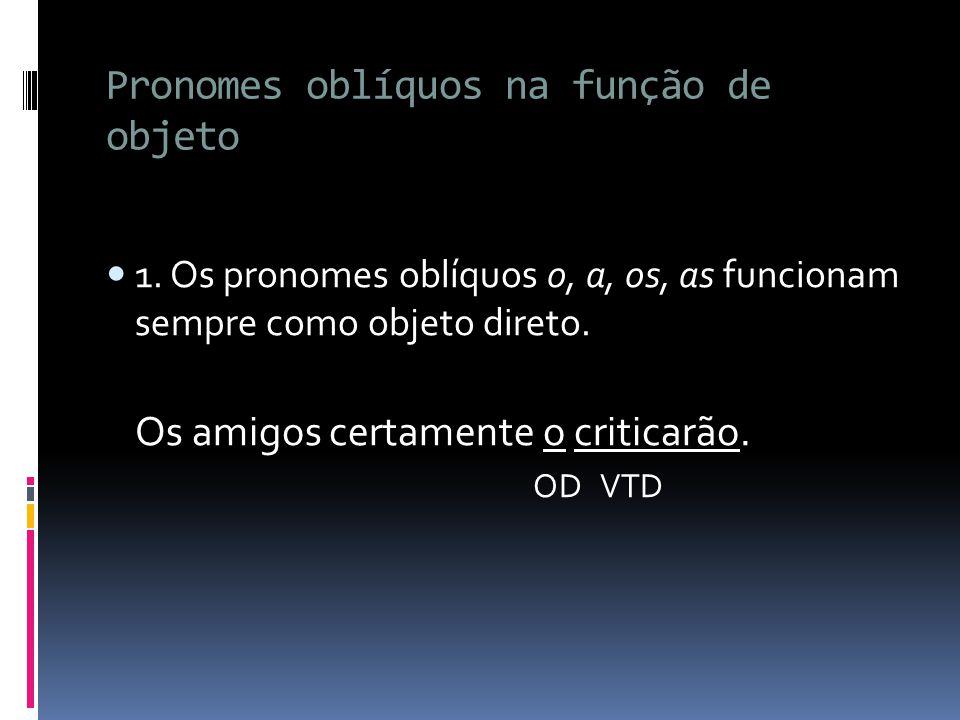 Pronomes oblíquos na função de objeto