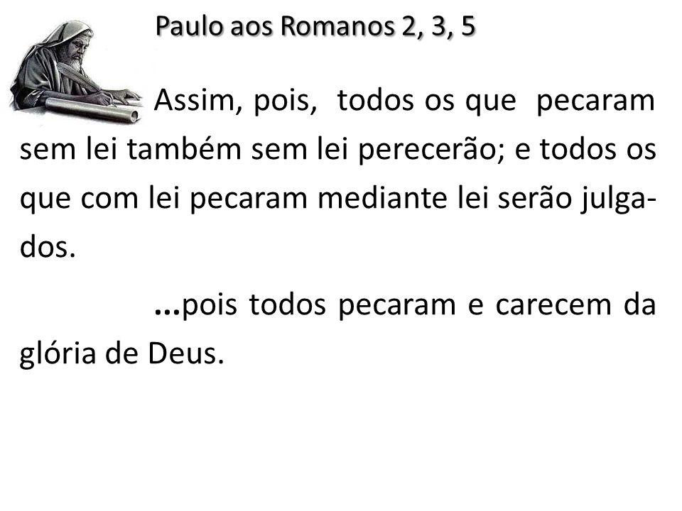 Paulo aos Romanos 2, 3, 5