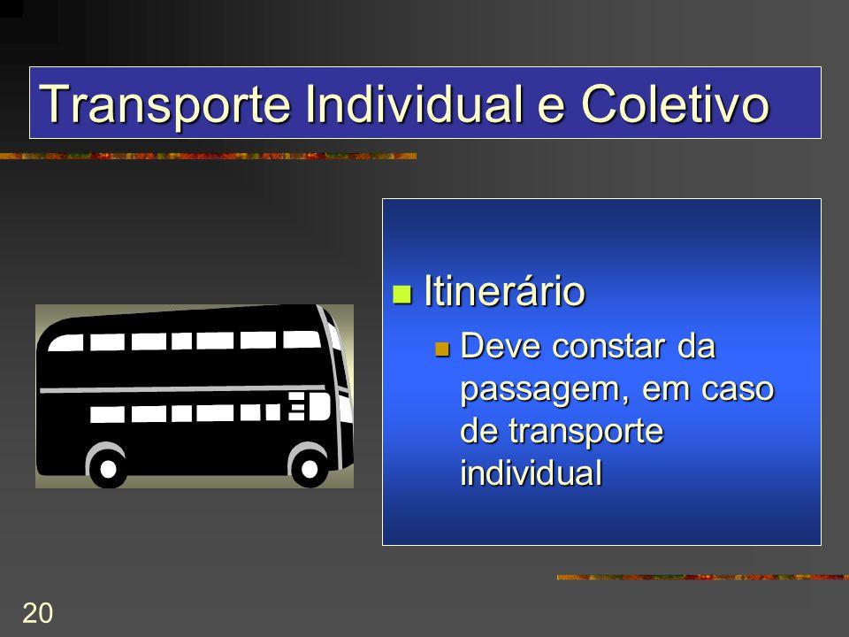 Transporte Individual e Coletivo