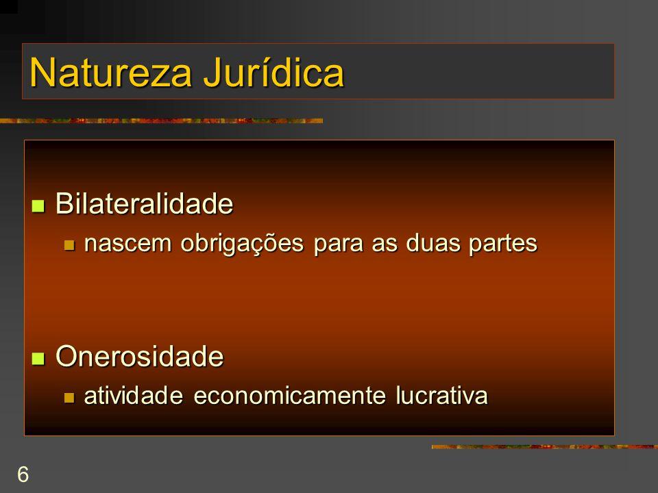 Natureza Jurídica Bilateralidade Onerosidade